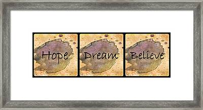 Hope Dream Believe Framed Print by HH Photography of Florida