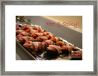 Hot And Spicy Framed Print by Alana Jensen