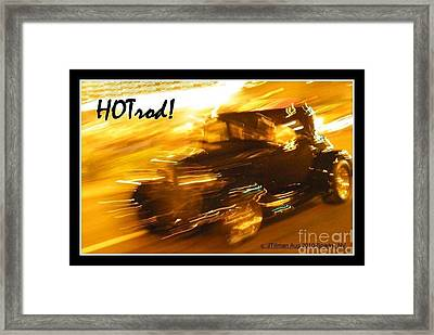 Framed Print featuring the photograph Hot Rod by Jim Tillman