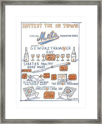 Hottest Tix In Town Special Mets Promotion Dates Framed Print