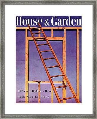 House & Garden Cover Illustration Of A Ladder Framed Print by Haanel Cassidy