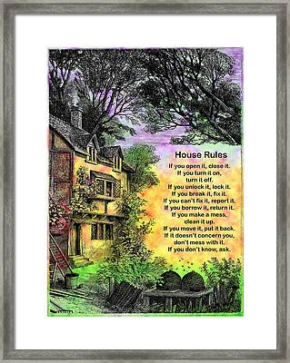House Rules Framed Print by Mike Flynn