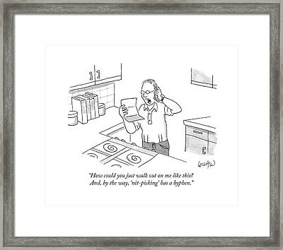 How Could You Just Walk Out On Me Like This? Framed Print by Robert Leighton