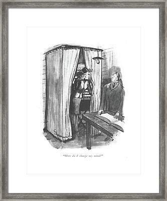 How Do I Change My Mind? Framed Print by Barbara Shermund