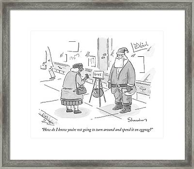 How Do I Know You're Not Going To Turn Framed Print by Danny Shanahan