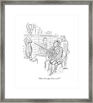 How Does That Thing Work? Framed Print