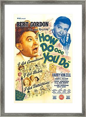 How Doooo You Do, Aka How Doooo You Do Framed Print by Everett