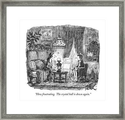 How Frustrating. The Crystal Ball Is Down Again Framed Print by Robert Weber