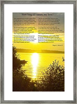 Framed Print featuring the photograph How Long Till Sunset by Tikvah's Hope