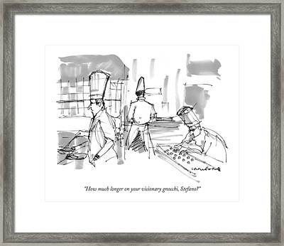 How Much Longer On Your Visionary Gnocchi Framed Print