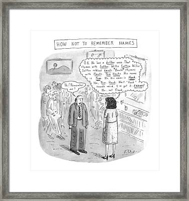 How Not To Remember Names Framed Print