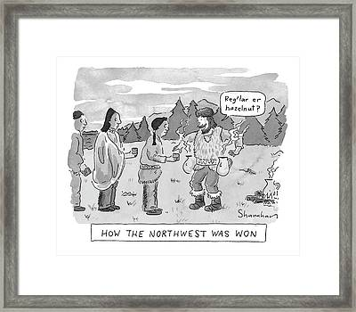 How The Northwest Was Won Framed Print by Danny Shanahan
