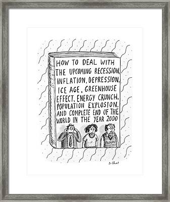 How To Deal With The Upcoming Recession Framed Print by Roz Chast