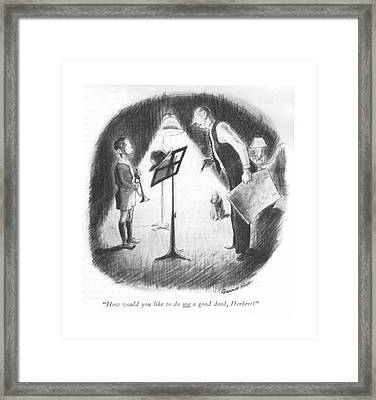 How Would You Like To Do Me A Good Deed Framed Print by Garrett Price