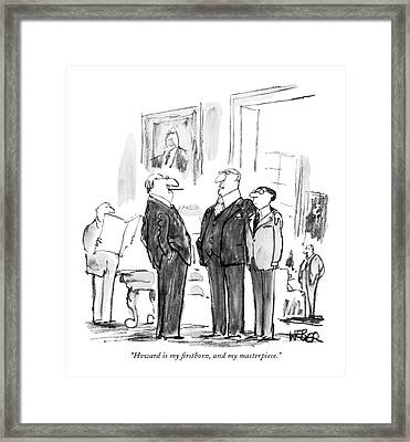 Howard Is My ?rstborn Framed Print by Robert Weber