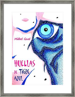 Huellas De Tigre Azul - Libro De Poemas Eroticos - Mabel Gual Framed Print by Arte Venezia