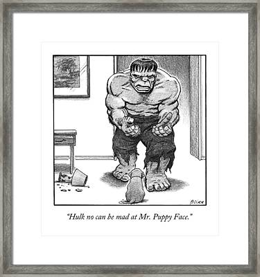 Hulk No Can Be Mad At Mr. Puppy Face Framed Print by Harry Bliss