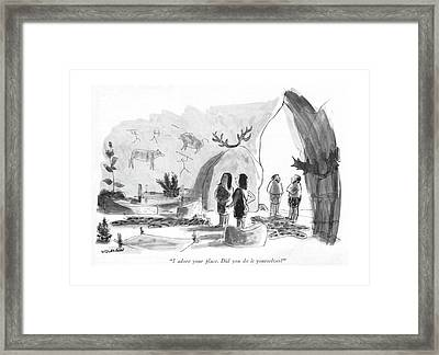 I Adore Your Place. Did You Do It Yourselves? Framed Print by James Stevenson