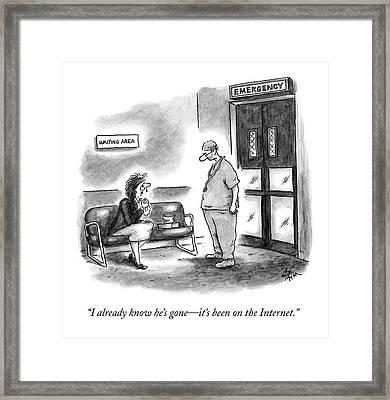 I Already Know He's Gone - It's Framed Print