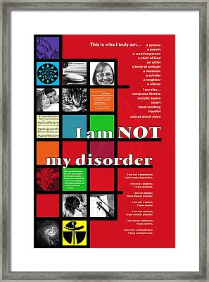 Framed Print featuring the digital art I Am Not My Disorder by Chuck Mountain