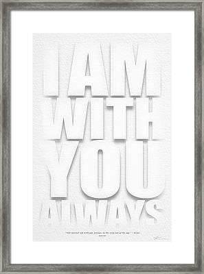 I Am With You Framed Print by Shevon Johnson