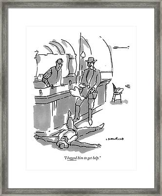 I Begged Him To Get Help Framed Print by Michael Crawford