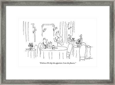 I Believe I'll Skip The Appetizer. I Ate Framed Print by Arnie Levin