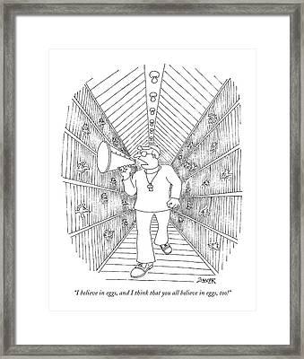 I Believe In Eggs Framed Print