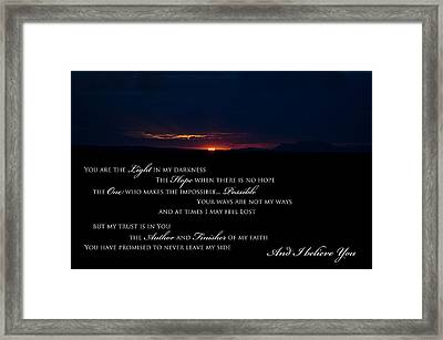 I Believe You Framed Print by Swift Family