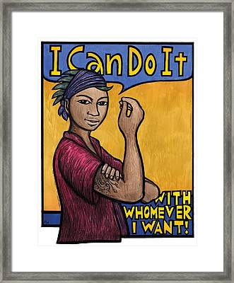 I Can Do It With Whomever I Want Framed Print by Ricardo Levins Morales