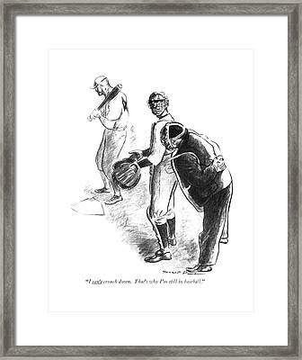 I Can't Crouch Down. That's Why I'm Still Framed Print by Garrett Price