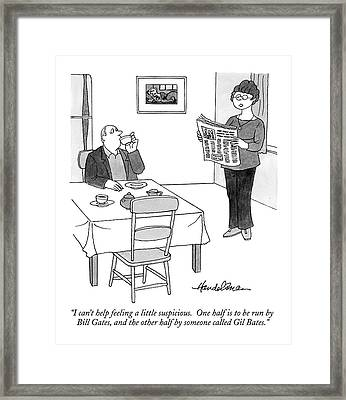 I Can't Help Feeling A Little Suspicious.  One Framed Print by J.B. Handelsman