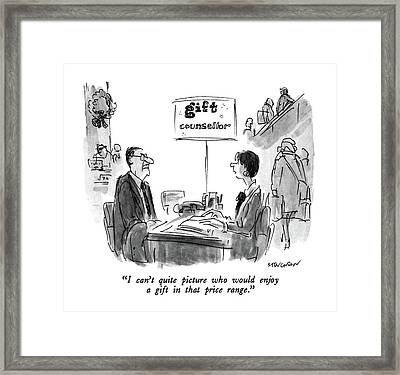 I Can't Quite Picture Who Would Enjoy A Gift Framed Print by James Stevenson