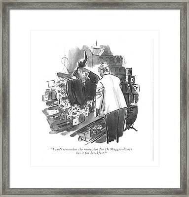 I Can't Remember The Name Framed Print