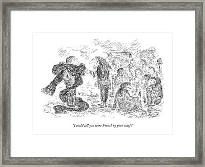 I Could Tell You Were French By Your Scarf! Framed Print by Edward Kore