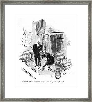 I Do Hope There'll Be Enough. I Love The Scent Framed Print by Perry Barlow