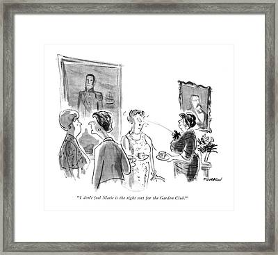I Don't Feel Marie Is The Right Sort Framed Print