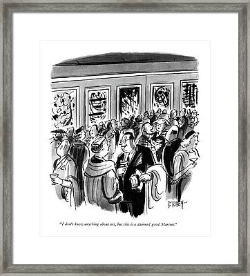 I Don't Know Anything About Art Framed Print