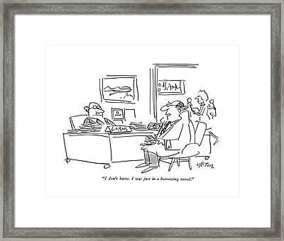 I Don't Know. I Was Just In A Borrowing Mood Framed Print