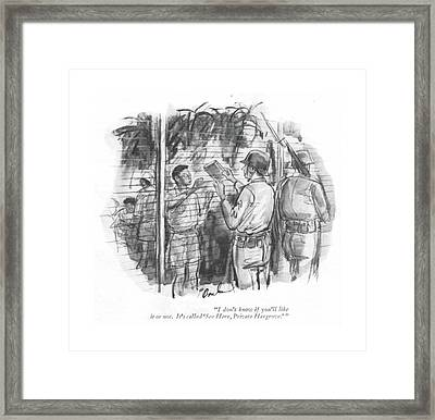 I Don't Know If You'll Like It Or Not. It's Framed Print by Perry Barlow