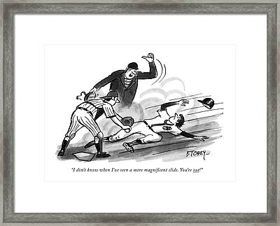 I Don't Know When I've Seen A More Magni?cent Framed Print by Barney Tobey