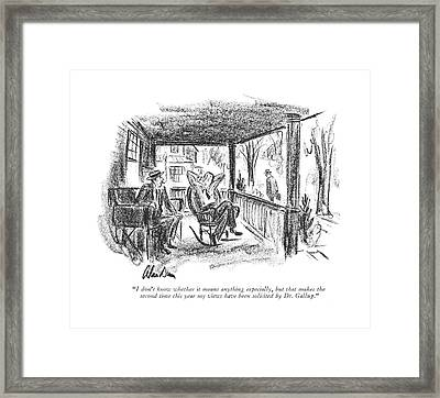 I Don't Know Whether It Means Anything Especially Framed Print