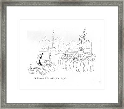 I Don't Like It. It Smacks Of Trickery Framed Print by  Alain