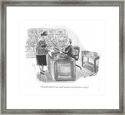 I Don't Think I Can Stand Another Concentration Framed Print