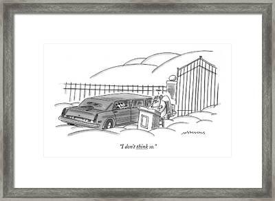 I Don't Think So Framed Print by Mick Stevens