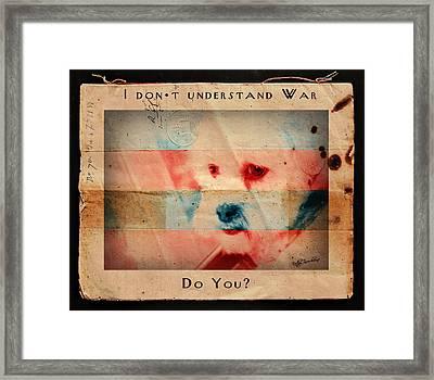 Framed Print featuring the digital art I Don't Understand War by Kathy Tarochione