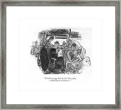 I Don't Use Any Kind Of Wax! I'm Going Framed Print by Perry Barlow