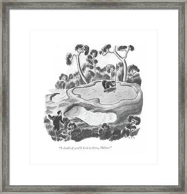 I Doubt If You'll ?nd Framed Print by Robert J. Day