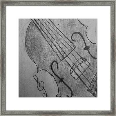 I Drew Some Of A Violin Framed Print