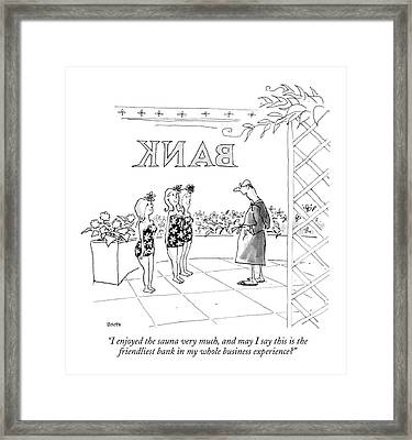 I Enjoyed The Sauna Very Much Framed Print by George Booth
